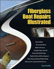 Fiberglass Boat Repairs Illustrated, Marshall, Roger