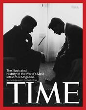 Time: The Illustrated History of the World's Most Influential Magazine