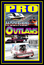 Drag Racing, PRO MODIFIED OUTLAWS, Blown v Nitrous, A MAIN EVENT ENTERTAINMENT