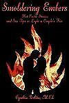 Smoldering Embers: Hot Erotic Stories and Sex Tips to Light a Couple's Fire, Per