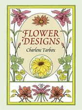 pb  BOOK:  FLOWER DESIGNS BY CHARLENE TARBOX IN MINT CONDITION