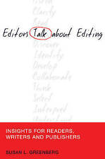 Greenberg, Susan L.-Editors Talk About Editing  BOOK NEW
