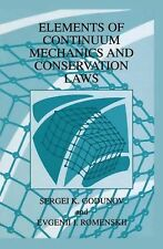 Elements of Continuum Mechanics and Conservation Laws by S. K. Godunov and...
