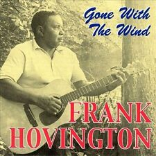 "LN CD ""Gone With The Wind"" by Frank Hovington & Flyright Fly 2000 Import"