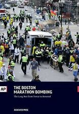 The Boston Marathon Bombing : The Long Run from Terror to Renewal by...