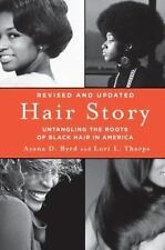 Hair Story by Ayana Byrd and Lori Tharps (2014, Paperback, Revised)