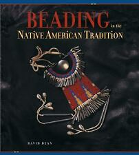 Beading in the Native American Tradition