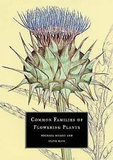 Hickey, Michael .. Common Families of Flowering Plants