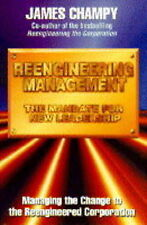 Reengineering Management: The Mandate for New Leadership by Jim Champy...