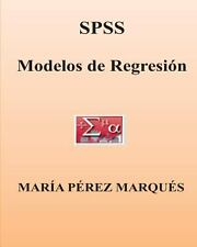 SPSS. Modelos de Regresion by Maria Marques (2013, Paperback)