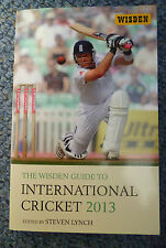 THE WISDEN GUIDE TO INTERNATIONAL CRICKET 2013 by Steven Lynch (Paperback,...