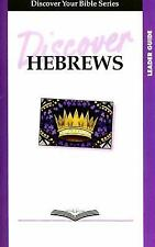 Discover Hebrews Leader Guide (Discover Your Bible Study)