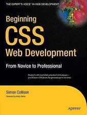 Beginning CSS Web Development: From Novice to Professional, Simon Collison, NEW
