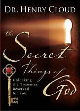 The Secret Things of God: Unlocking the Treasures by  Henry Cloud NEW PAPERBACK