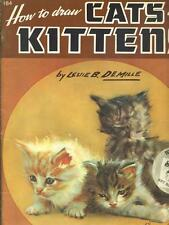 HOW TO DRAW CATS AND KITTENS ARTE ILLUSTRATI LESLIE B. DEMILLE WALTER T. FOSTER