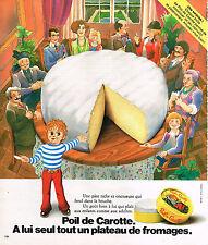 PUBLICITE  1976   POIL DE CAROTTE  fromage