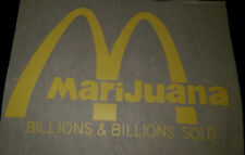 "Vintage  Rare "" Marijuana Billions Sold Mcdonalds Arches ""  Iron-On Transfer"