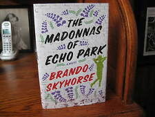 The Madonnas of Echo Park  Brandon Skyhorse  1st HC  Free Press 2010  Fine