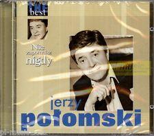 """= Jerzy POLOMSKI - THE BEST """"nie zapomnisz nigdy""""  /new/CD sealed"""