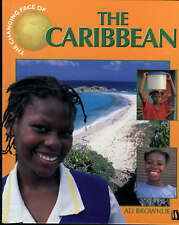 Brownlie Bojang, Alison The Changing Face Of: The Caribbean Very Good Book