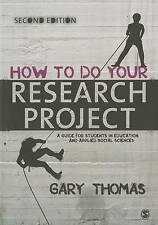 How to Do Your Research Project: A Guide for Students in Education and Applied …