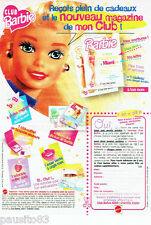 PUBLICITE ADVERTISING 096  1996  Le Club Barbie  poupée jeux jouets