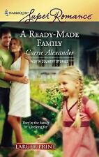 A Ready-Made Family 1408 by Carrie Alexander (2007, Paperback, Large Type)