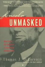 Lincoln Unmasked: What You're Not Supposed to Know about Dishonest Abe by...
