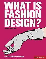 What is Fashion Design? (Essential Design Handbooks)