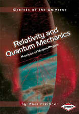 Secrets of the Universe: Relativity and Quantum Mechanics: Principles of Modern