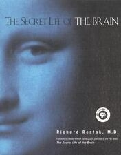 The Secret Life of the Brain Restak, Richard, M.D., Grubin, David Hardcover