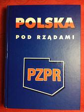 POLSKA POD RZĄDAMI PZPR - MIECZYSŁAW F. RAKOWSKI