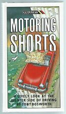 Guinness Motoring Shorts Tony Bosworth Guinness Publishing 1994 Good+ Condition