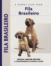 Comprehensive Owner's Guide: Fila Brasileiro by Yvette Uroshevich (2003,.