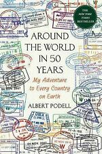 Around the World in 50 Years ALBERT PODELL 1st Edition Travel Adventure Book HC