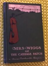 Mrs. Wiggs Of The Cabbage Patch by  Alice Caldwell Hegan (1902) Early Printing.