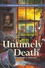 Untimely Death: A Shakespeare in the Catskills Mystery, Duncan, Elizabeth NEW PB