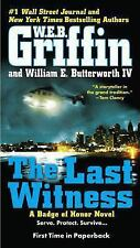 Badge of Honor: The Last Witness 11 by William E., IV Butterworth, W. E. B....