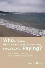 Who's Buying Which Popular Short Fiction Now, and What Are They Paying? : How...