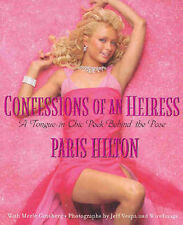 """Confessions of an Heiress"" Paris Hilton *EXCELLENT* Softcover 2004"