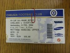 08/02/2006 Ticket: Chelsea v Everton [FA Cup Replay] . Thanks for viewing this i