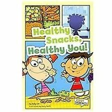 Healthy Snacks, Healthy You! by Sally Lee (2011, Paperback)