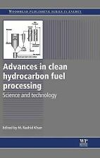 Advances in Clean Hydrocarbon Fuel Processing: Science and Technology (Woodhead