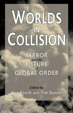 Worlds in Collision: Terror and the Future of Global Order-ExLibrary