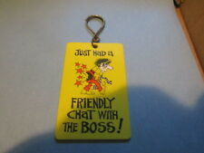 Just Had a Friendly Chat With The Boss Funny Key Chain