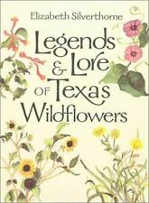 Legends and Lore of Texas Wildflowers (Louise Lindsey Merrick Natural -ExLibrary