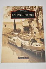 LE CANAL DU MIDI CALAS CARTES POSTALES ANCIENNES