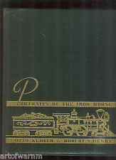 Portraits of the Iron Horse: American Locomotive in Pictures & Story   HB book