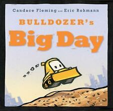 Bulldozer's Big Day by Fleming, Candace