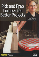 Pick and Prep Lumber for Better Projects with Jeff Mertz (Wood Videos)